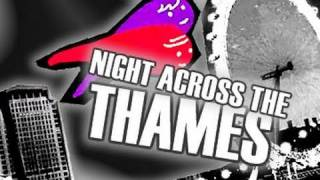 night across the thames by mr tinoforever official music video