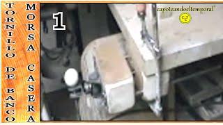 TORNILLO DE BANCO -  morsa o prensa casera(1de2) VICE - walrus or press home