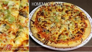 Homemade Pizza Recipe by Manjula