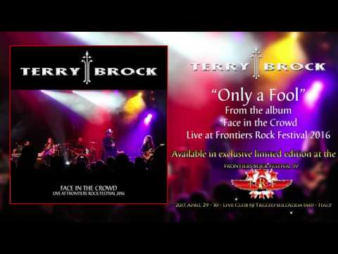 "Terry Brock - ""Only a Fool"" (Official Audio)"