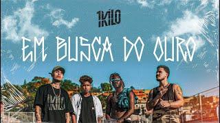 1Kilo - Em Busca Do Ouro (videoclipe oficial)