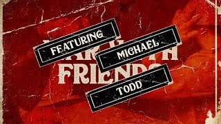 War With Friends Feat. Michael Todd