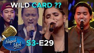 NEPAL IDOL SEASON 3   WILD CARD ??   EPISODE 29   August 6 2020   AP1HD