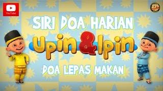 Siri Doa Harian Upin & Ipin - Doa Selepas Makan
