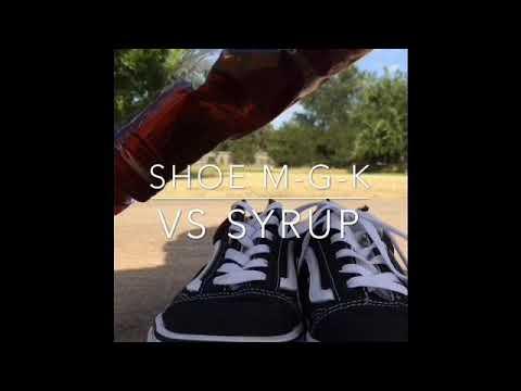 Shoe M-G-k VS Syrup.