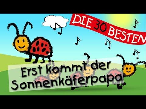 Erst kommt der Sonnenkäferpapa - Die besten Spiel- und Bewegungslieder || Kinderlieder