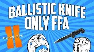Hilarious BO2 Ballistic Knife Only FFA!!!