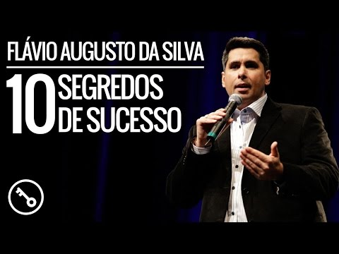 Flávio Augusto - 10 Segredos de Sucesso