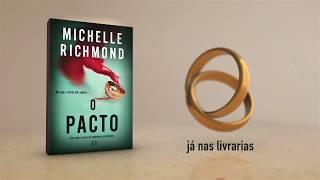 O PACTO - MICHELLE RICHMOND