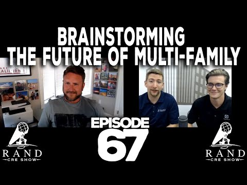 brainstorming-the-future-of-multi-family-with-chris-jackson---the-randcre-show