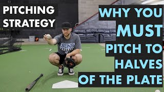Improve Command for Pitching - Using the Halves of the Plate | Pitch Calling Strategy in Baseball