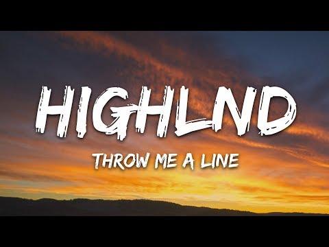 Highlnd & greisun - Throw Me A Line (Lyrics)