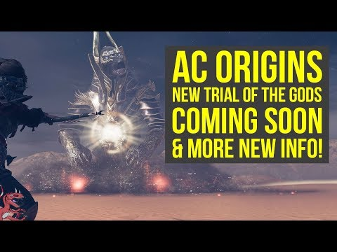 Assassin's Creed Origins Trial of the Gods NEW BOSS COMING SOON & More New Info! (AC Origins)