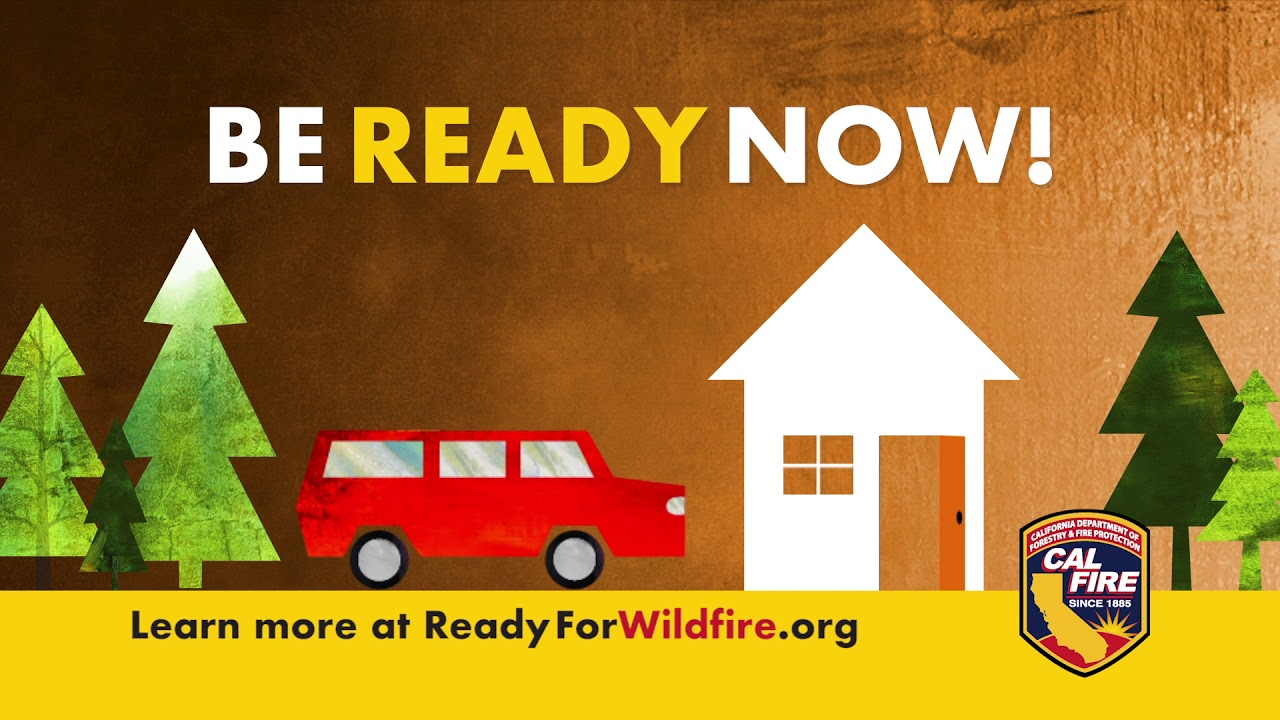 Ready for Wildfire – Wildfire is coming… are you ready?