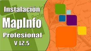 Instalación MapInfo 12.5 /Descarga/ ✔✔✔©®®