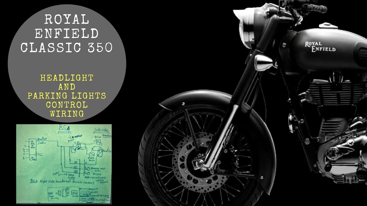 Royal Enfield Bs4 Wiring Diagram 12v How To Solve The Headlight And Parking Lights Problem