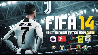 FIFA 14 Next Season Patch 2019 Update V2.0