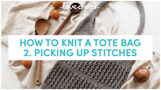 How to Knit a Market Tote Bag 👜 | Picking up stitches