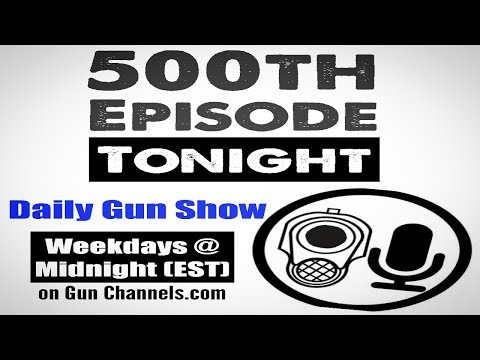 Illuminated Reticles, Friends at Gun Shows, Full Auto Conversion - Daily Gun Show #500