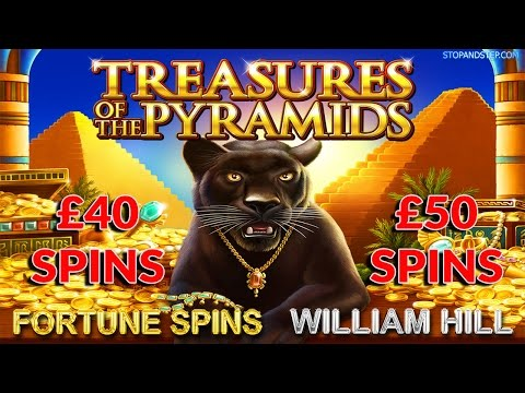 Treasures of the Pyramids £40 and £50 FORTUNE SPINS WIlliam Hill - NEW SLOT