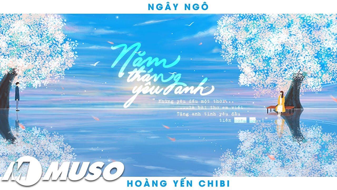 Ngây Ngô – Hoàng Yến Chibi   MV- Lyric HD