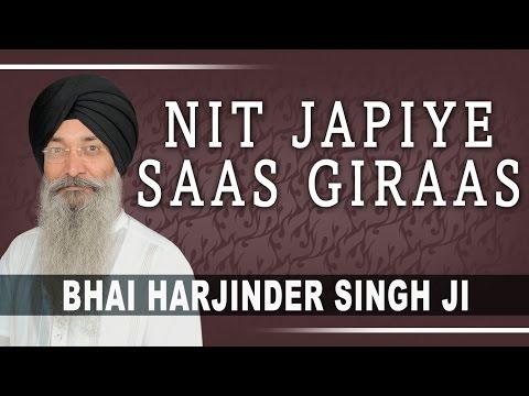 Bhai Harjnder Singh - Nit Japiye Saas Giraas - Hum Satgur Laley Kandhey