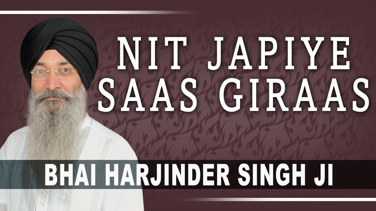 Download Bhai Harjnder Singh - Nit Japiye Saas Giraas - Hum Satgur Laley Kandhey