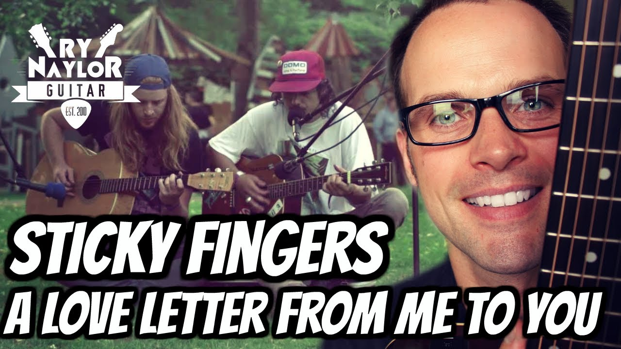 A Love Letter From Me To You Guitar Lesson (Sticky Fingers) Guitar