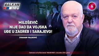 INTERVJU: Zvonimir Trajković - Milošević nije dao da vojska uđe u Zagreb i Sarajevo! (18.12.2019)
