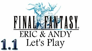 Final Fantasy - 1.1 - Suit up!