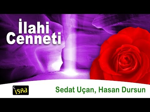 İlahi Cenneti 16 Müziksiz Sade İlahiler Sedat Uçan & Hasan Dursun