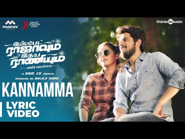 Ispade Rajavum Idhaya Raniyum | Kannamma Song Lyrical Video Ft. Anirudh | Harish Kalyan | Sam C.S