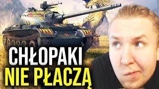 CHŁOPAKI NIE PŁACZĄ - World of Tanks