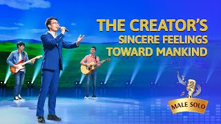"""The Creator's Sincere Feelings Toward Mankind"" 