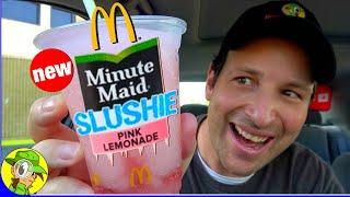 McDonald's® | Minute Maid® PINK LEMONADE SLUSHIE Review | Peep THIS Out!