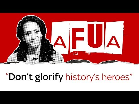 Afua Hirsch: Don't glorify Controversial 'heroes'