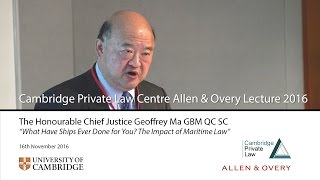 'What Have Ships Ever Done for You? The Impact of Maritime Law': 2016 Allen & Overy Lecture