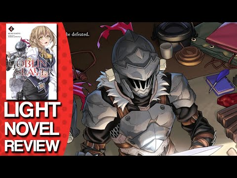 Goblin Slayer Volume 4 Light Novel Review