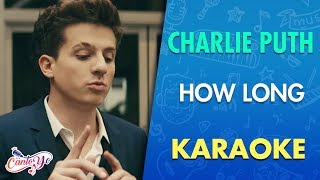 Charlie Puth - How Long (Karaoke) | CantoYo