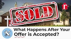 Buying a Home - What Happens After Your Offer Is Accepted