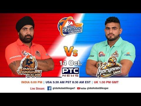 Global Kabaddi League | Match 01: Singh Warriors Punjab Vs Haryana Lions