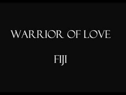 Fiji - warrior of love remix