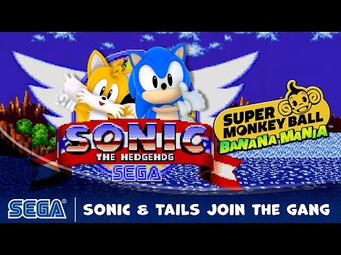 Super Monkey Ball Banana Mania | Sonic & Tails Join the Gang