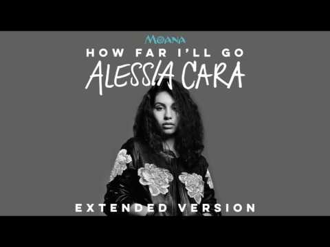 Alessia Cara  How Far Ill Go Extended Version OST Moana