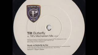 Tilt - Butterfly (Tilt's Mechanism Mix)