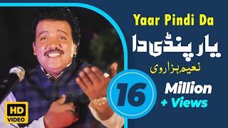 Yaar Pindi Da (Full Song) | Naeem Hazarvi | Mera Yar Pindi Da Superhit Song