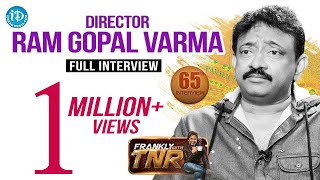Director Ram Gopal Varma Full Interview || Frankly With TNR #65 || Talking Movies With iDream 405