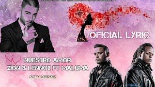 Nuestro Amor - Zion & Lennox Ft Maluma ( Album Motivan2 ) ™ ® 2016