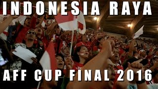Indonesia Raya - AFF Championship Final 2016 in Thailand (National Anthem)
