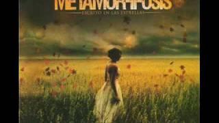 Hasta el fin - Metamorffosis